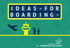 Ideas For Boarding by Aéroports de Paris
